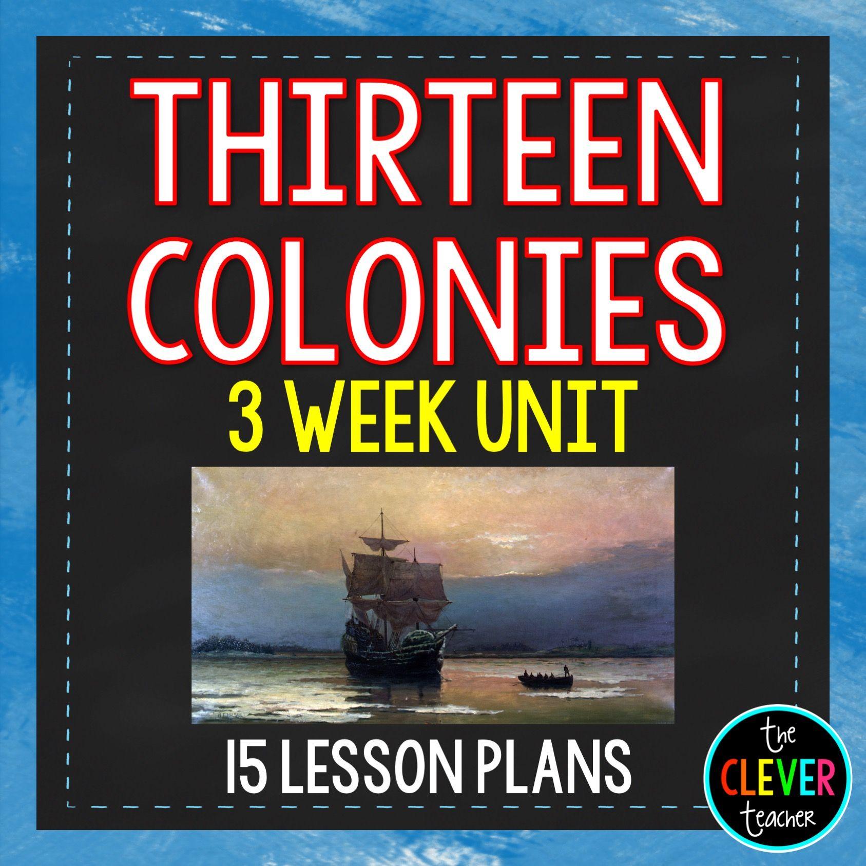 13 Colonies 3 Week Interactive Unit