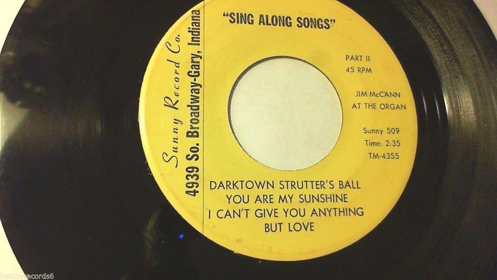 JIM MCCANN At Organ Sing Alongs Darktown Strutter's Ball (Oldies 45 RPM) Sunny #InstrumentalOrgan