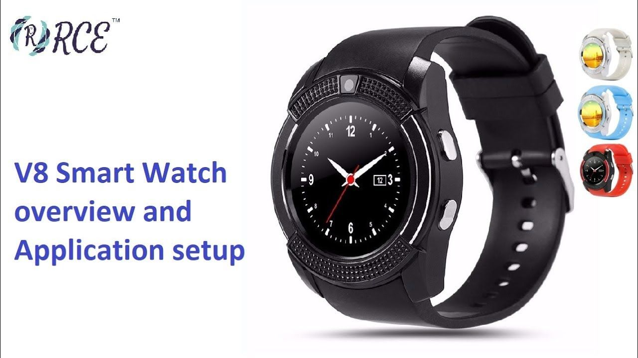 v8 Smart Watch Overview and Application Setup | Anycast