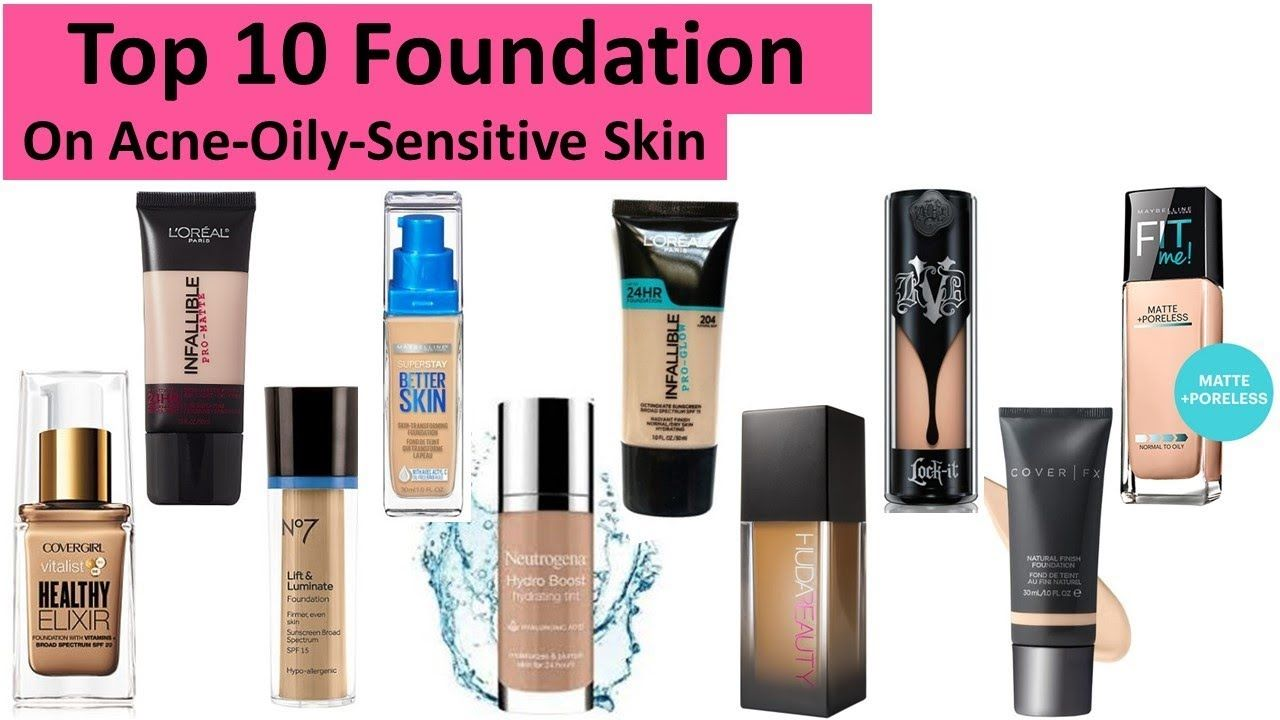 Top 10 Foundation 2017 Countdown (for oily, acne prone