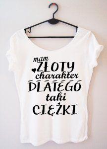Bluzka Zloty Charakter Xs 6183595989 Oficjalne Archiwum Allegro Cool T Shirts Funny Tshirts Humor