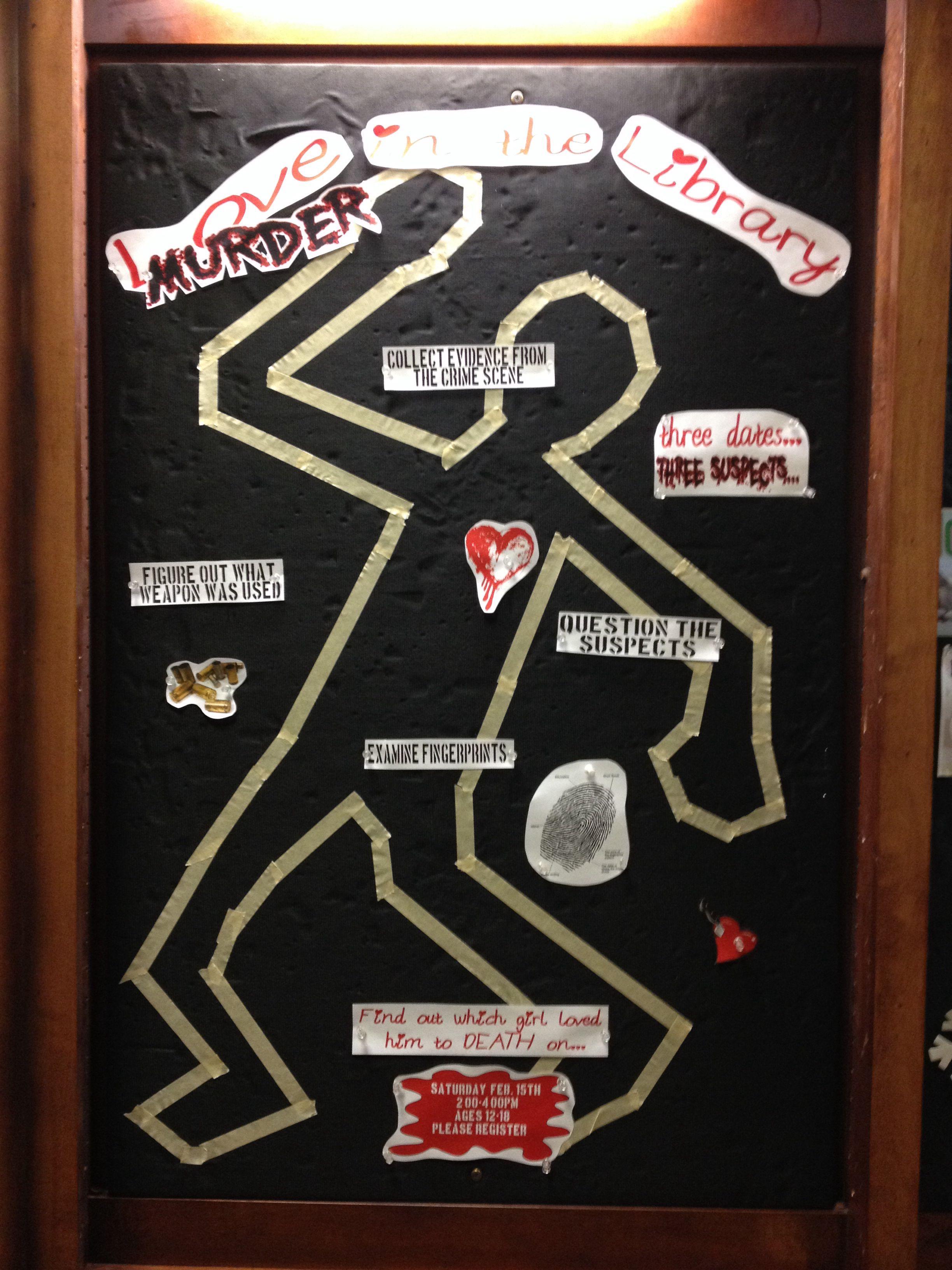 Library murder mystery bulletin board (valentines day ...