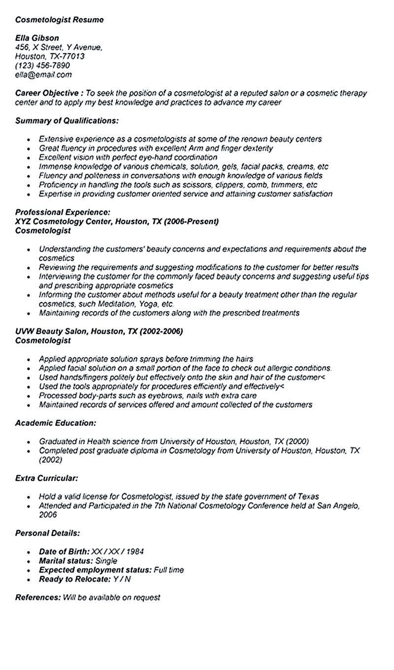 Cosmetologist resume is used by cosmetologist to get