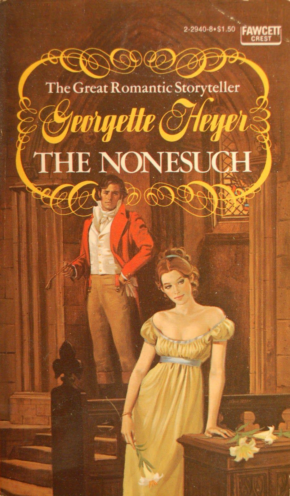 Allan Kass Book Covers Georgette Heyer The Nonesuch Historical Romance Book Covers Romance Book Covers Art Historical Romance Books