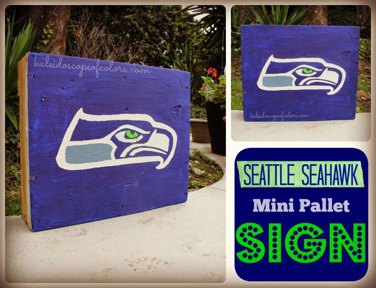 Kaleidoscope of Colors: Seattle Seahawk Mini Pallet Sign | Projects ...