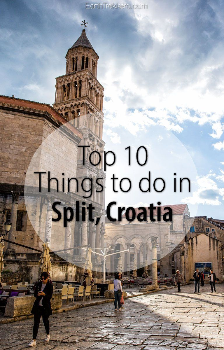 Top Ten Things to do in Split, Croatia Croatia travel