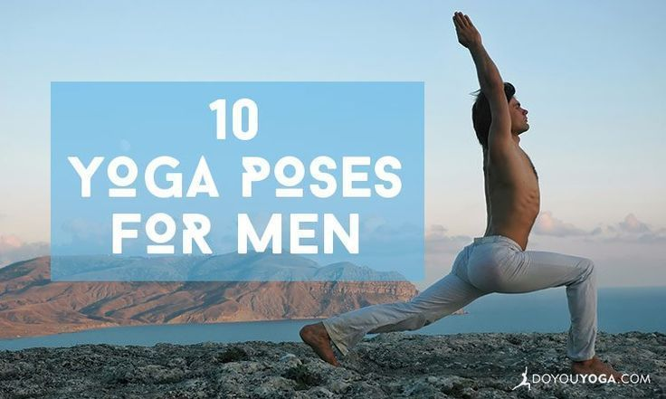 10 Awesome Yoga Poses For Men yogaforbeginnersposes