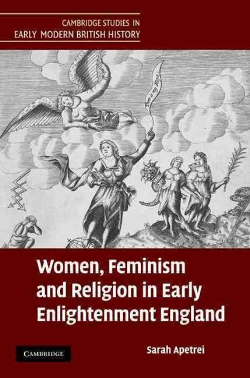 women feminism and religion in early enlightenment england women feminism and religion in early enlightenment england sarah apetrei info