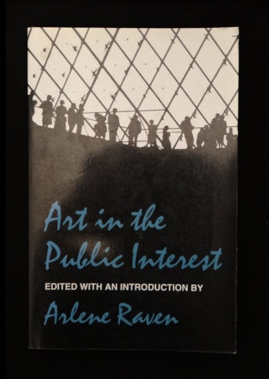 Art In The Public Interest By Arlene Raven Large Paperback Art