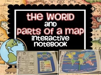 The world and parts of a map interactive notebook activities learn about the parts of a map while creating an interactive world to illustrate your discoveries gumiabroncs Images