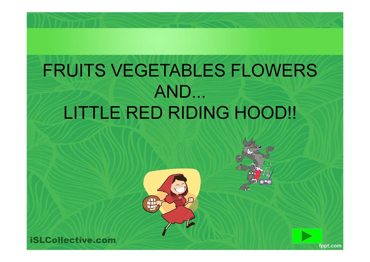 Fruits Vegetables Flowers