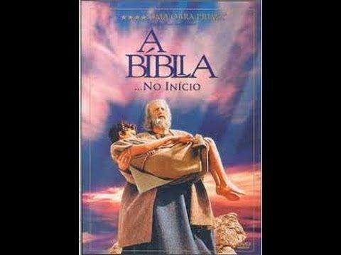 A Biblia No Inicio Assistir Filme Completo Dublado Com Imagens