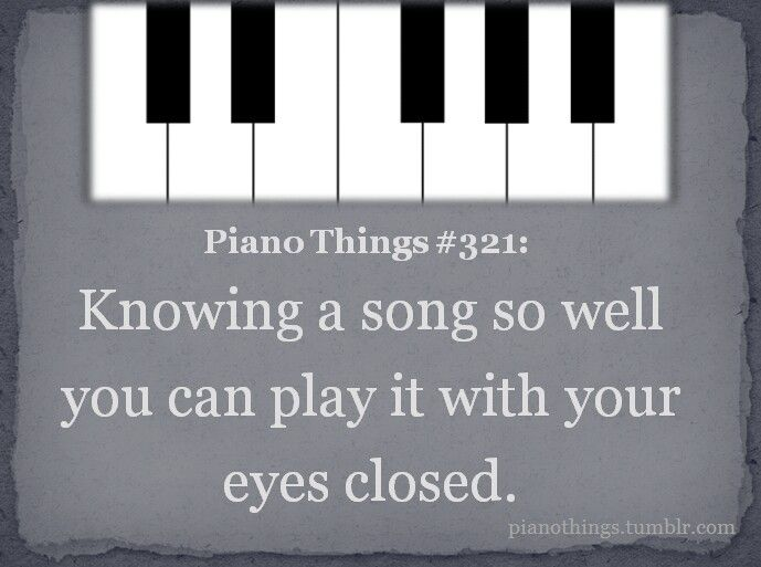I Can T Play With My Eyes Closed I Can Play With My Head Turned Away But Not With Colsed Eyes Music Humor Music Jokes Music Memes