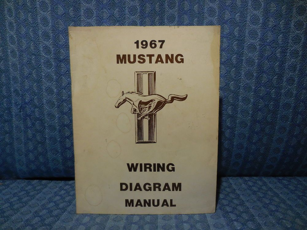 1967 Ford Mustang Wiring Diagram Manual Convertible