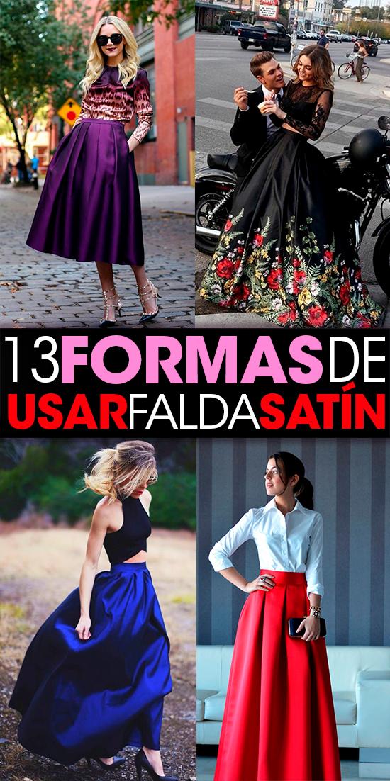 31dc172cb5 13 Formas de usar faldas de satín. 13 Ways to use satin skirts Fashion.  Ideas for outfits. Fashion skirts Long skirts. Skirt styles.