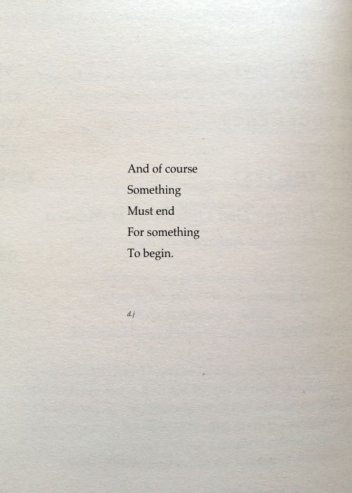Something Must End. A new poem. #poetry #quotes,  #poetry #quotes #something