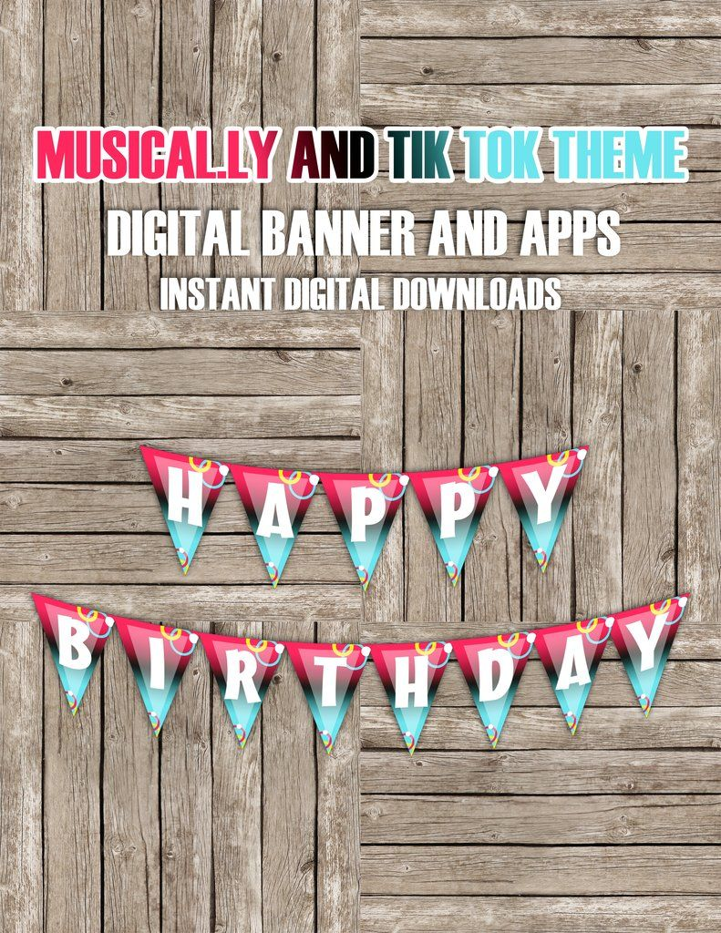 Tiktok And Musical Ly Theme Banner Instant Digital Downloads In 2020 20th Birthday Party Happy Birthday Banners Music Birthday