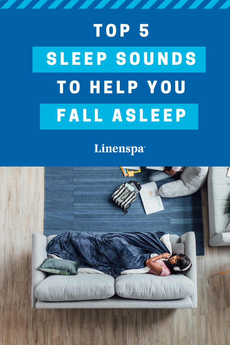 Top 5 sleep sounds to help you fall asleep faster. They
