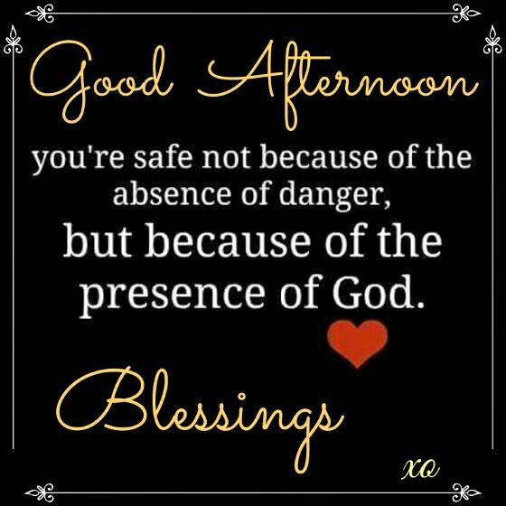 Good Afternoon God Good Afternoon Quotes Afternoon Quotes