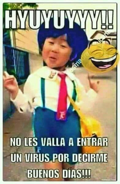 Hola Buen Dia Y Sin Frio Funny Memes Memes Good Morning Good Night