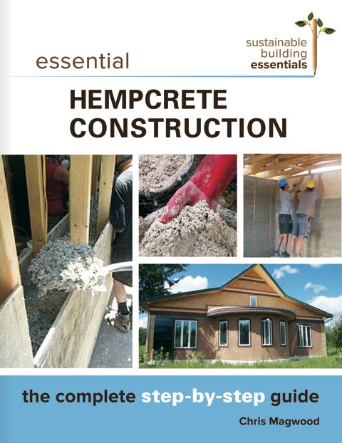 Hempcrete insulation pinterest essential hempcrete construction the complete step by step guide sustainable building essentials series free ebook fandeluxe Gallery