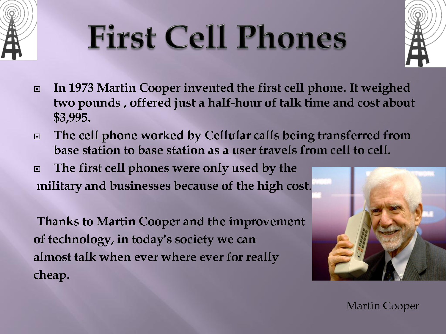 Martin Cooper Invented Cell Phone In 1973 Martin Cooper