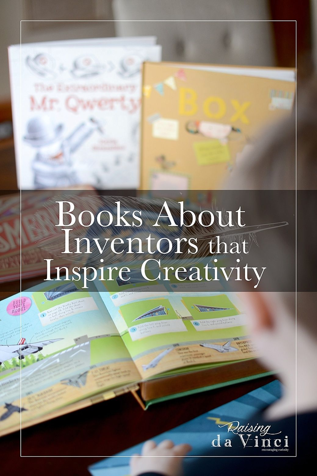 Books About Inventors That Teach Kids To Think Creatively