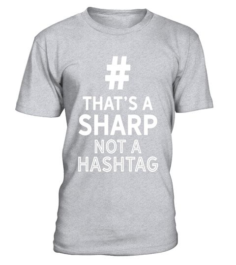 "# That's A Sharp Not A Hashtag Music Is Life Band T Shirt .  Special Offer, not available in shops      Comes in a variety of styles and colours      Buy yours now before it is too late!      Secured payment via Visa / Mastercard / Amex / PayPal      How to place an order            Choose the model from the drop-down menu      Click on ""Buy it now""      Choose the size and the quantity      Add your delivery address and bank details      And that's it!      Tags: Music Lover's Band…"