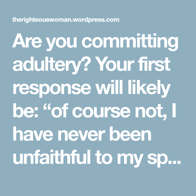 Bible Study on Adultery | Pics | Commit adultery, Bible