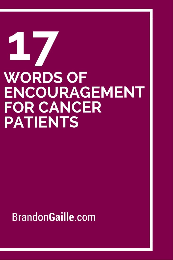 52b213ef 17 Words of Encouragement for Cancer Patients | Writing notes and ...