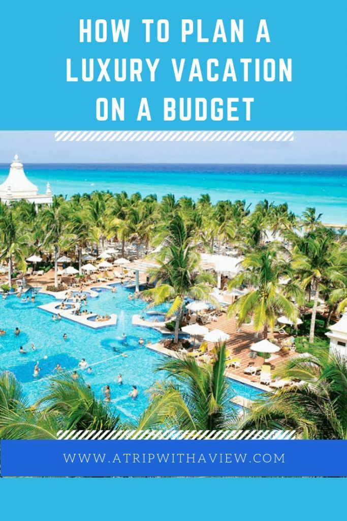 How to plan luxury trips on a budget #luxuryvacation #luxurytrips #budgetvacation #luxurytriponbudget #frugaltravel #frugaltraveltips