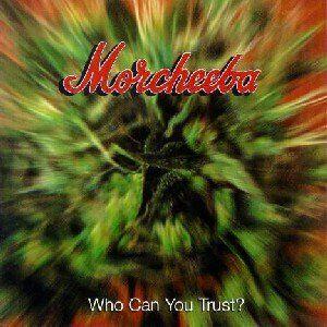 morcheeba who can you trust album download