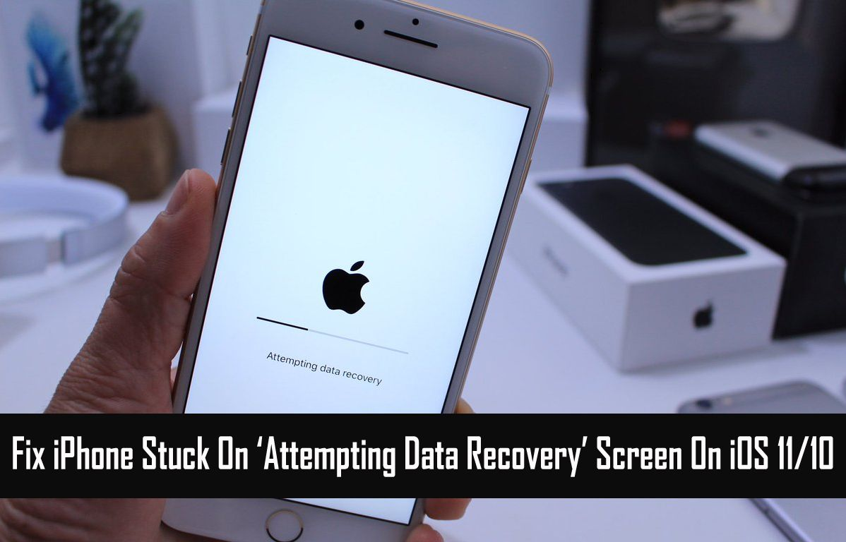 Solved Ios Update Error Iphone Attempting Data Recovery On Ios 11