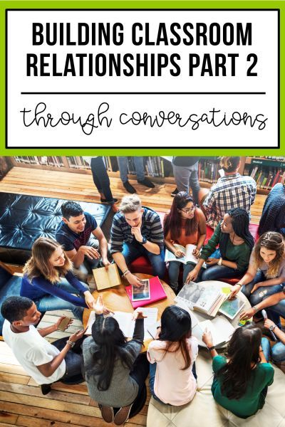 Building Classroom Relationships Through Conversation Part 2 - 2 Peas and a Dog Building classroom