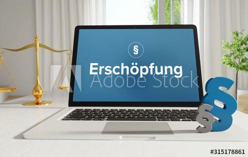 Ersch?pfung ¨C Recht, Gesetz, Internet. Laptop im B¨¹ro mit Begriff auf dem Monitor. Paragraf und Waage. . , #ad, #Laptop, #Internet, #ro, #im, #pfung #Ad