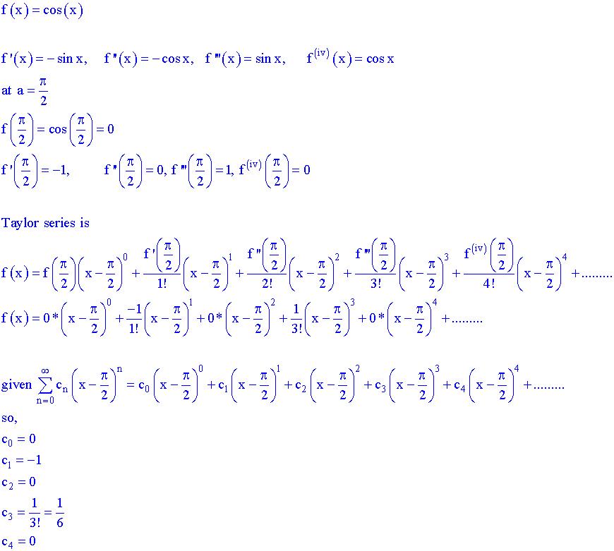 The Taylor Series For F(x)=cos(x) At A = Pi/2 Is S    | Chegg com