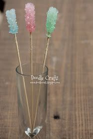 Doodle Craft...: Homemade Crystal Rock Candy!