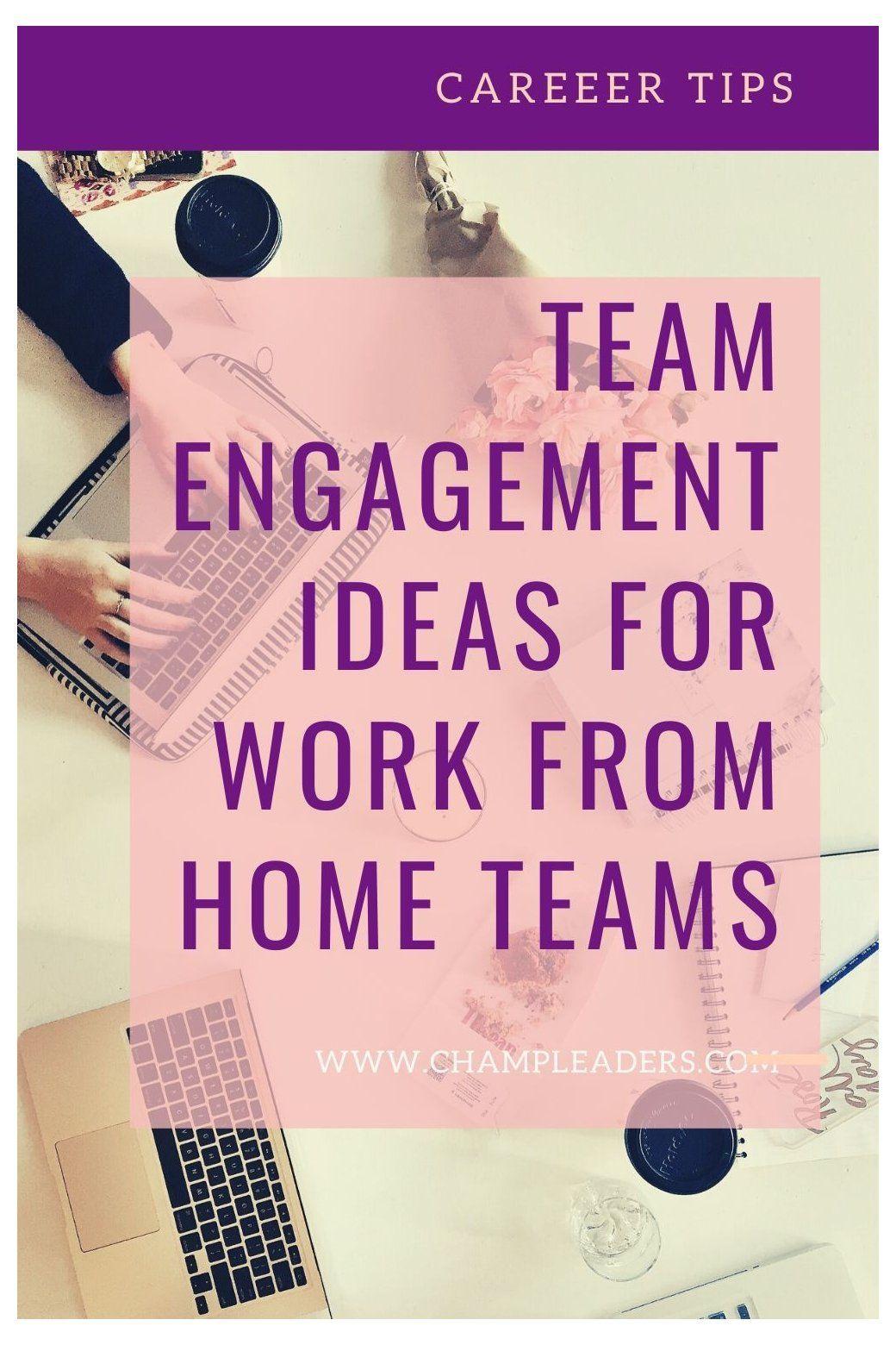 Team Engagement Ideas for Virtual Teams virtual
