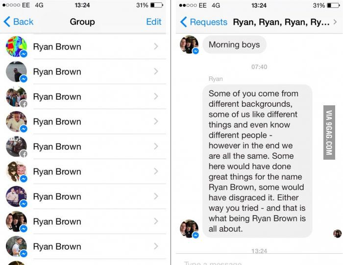 This Guy Just Created A Group Chat For Everyone Named Ryan Brown On Facebook Funny Motivational Quotes Best Funny Pictures Motivational Quotes