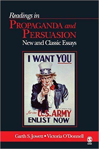 Reading In Propaganda And Persuasion New Classic Essay By Garth Jowett Victoria O Donnell Au 1 Economic Book Communication Professional Books Essays