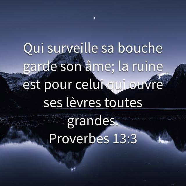 Proverbes 13 3 L Epouse De Christ Proverbe Biblique Citations Bibliques Versets Chretiens