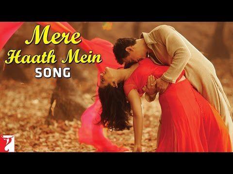Mere Haath Mein Full Song Fanaa My Ultimate Fav 3 So Much Tears Romantic Songs Bollywood Songs Songs