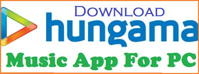 Download Hungama Music App For Windows 7/8/10/8.1 PC Mac