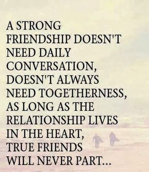 Best Quotes About Strong Heart: Strong Friendship - Best Friendship Quote