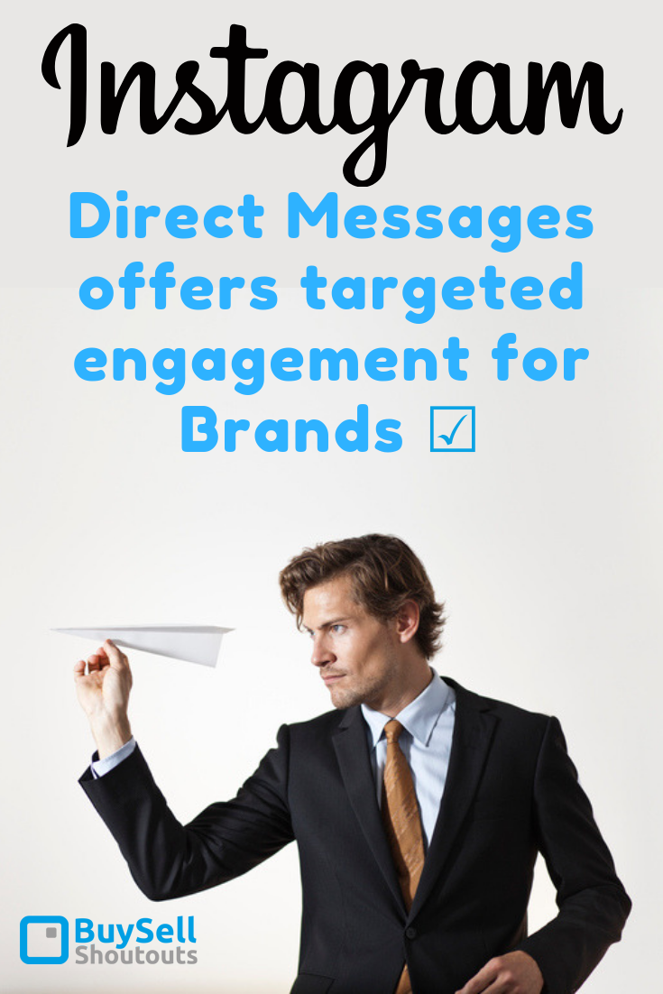 Instagram Direct Messages offers Targeted Engagement for Brands