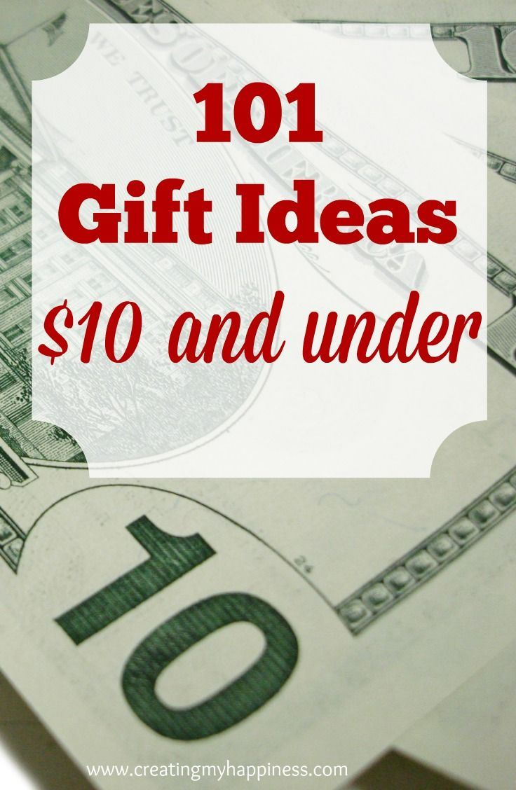 101 Gift Ideas 10 and Under Simple gifts for friends