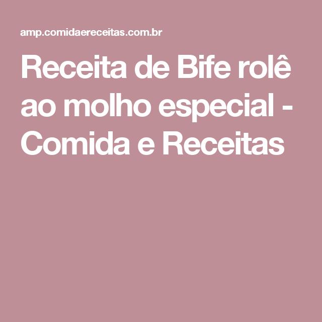Receita de Bife rolê ao molho especial - Comida e Receitas