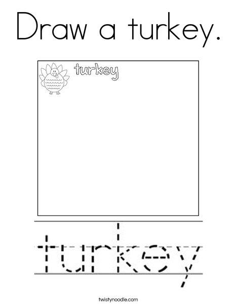Draw a turkey Coloring Page - Twisty Noodle | Turkey ...