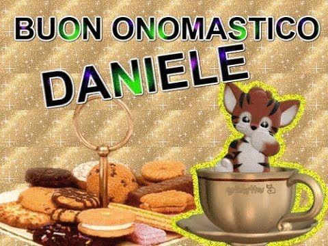 Buon Onomastico Daniele 10 Ottobre 2018 Daniele Auguri Buon