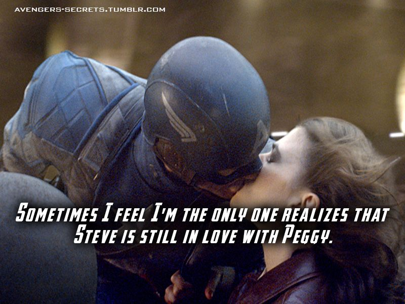 Sometimes I feel I'm the only one who realizes that Steve is still in love with Peggy